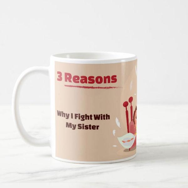 Buy 3 Reasons to Fight Mug
