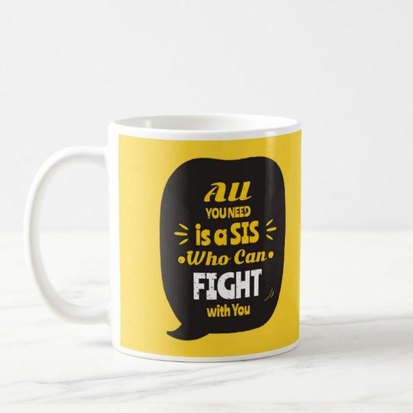 Buy My Sis Mug