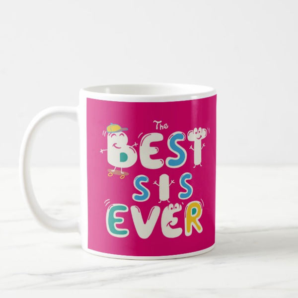 Buy Best Sis Ever Mug